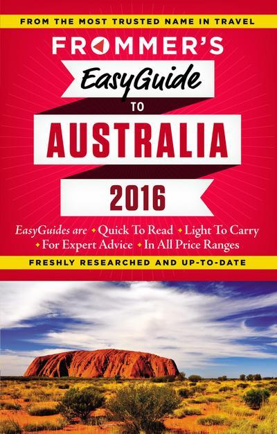 Frommer's EasyGuide to Australia 2016