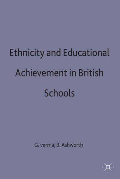 Ethnicity and Educational Achievement in British Schools