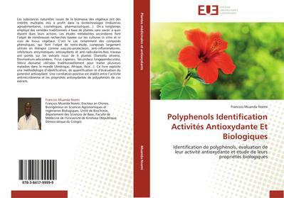 Polyphenols Identification Activités Antioxydante Et Biologiques