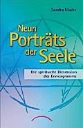Neun Porträts der Seele: Die spirituelle Dime ...