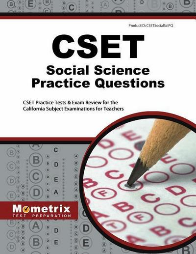 Cset Social Science Practice Questions: Cset Practice Tests & Exam Review for the California Subject Examinations for Teachers