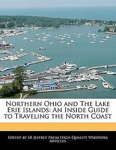 northern-ohio-and-the-lake-erie-islands-an-inside-guide-to-traveling-the-north-coast