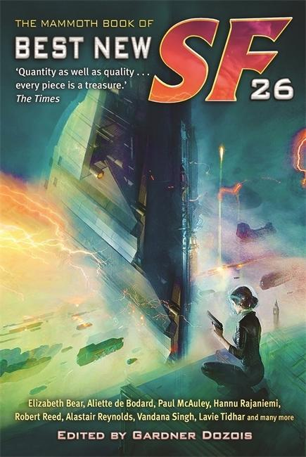 Gardner Dozois ~ The Mammoth Book of Best New SF 26 9781472106018
