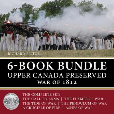 Upper Canada Preserved - War of 1812 6-Book Bundle
