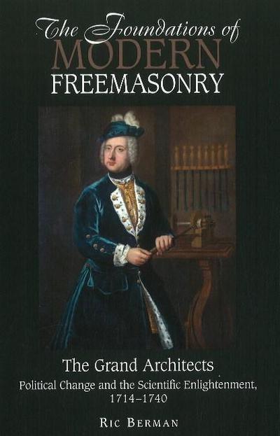 Foundations of Modern Freemasonry