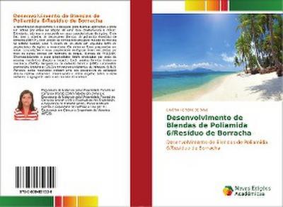 Desenvolvimento de Blendas de Poliamida 6/Resíduo de Borracha