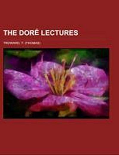 The Doré Lectures
