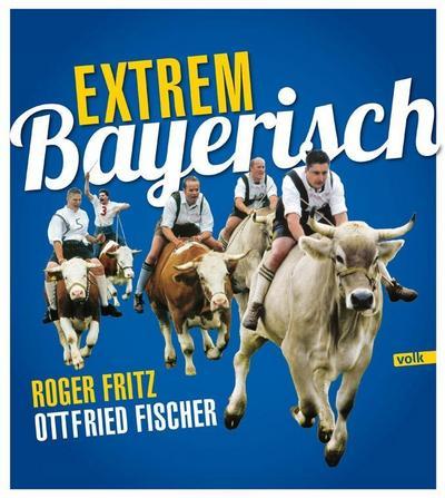 Extrem Bayerisch