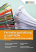 Formulargestaltung in SAP HCM - PDF-Formulare mit HR Forms erstellen