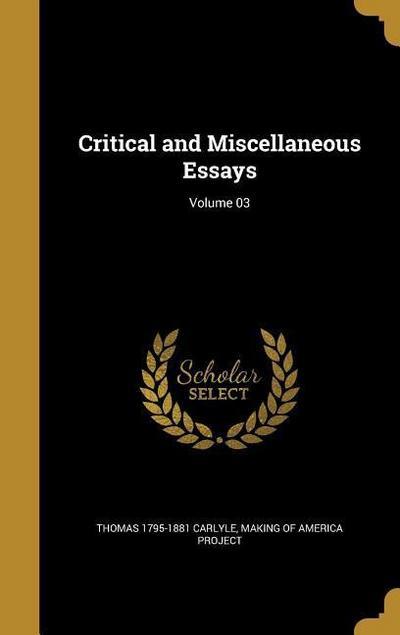 CRITICAL & MISC ESSAYS VOLUME