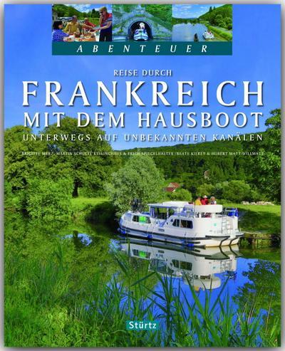 Reise durch Frankreich mit dem Hausboot - Unterwegs auf unbekannten Kanälen - Teil II