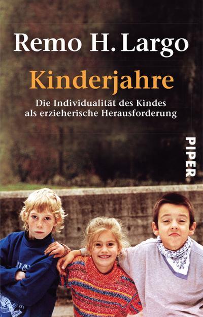 Kinderjahre: Die Individualität des Kindes als erzieherische Herausforderung (Largo)