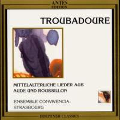 Troubadoure (Mittelalterliche Lieder aus Aude und Roussillon)