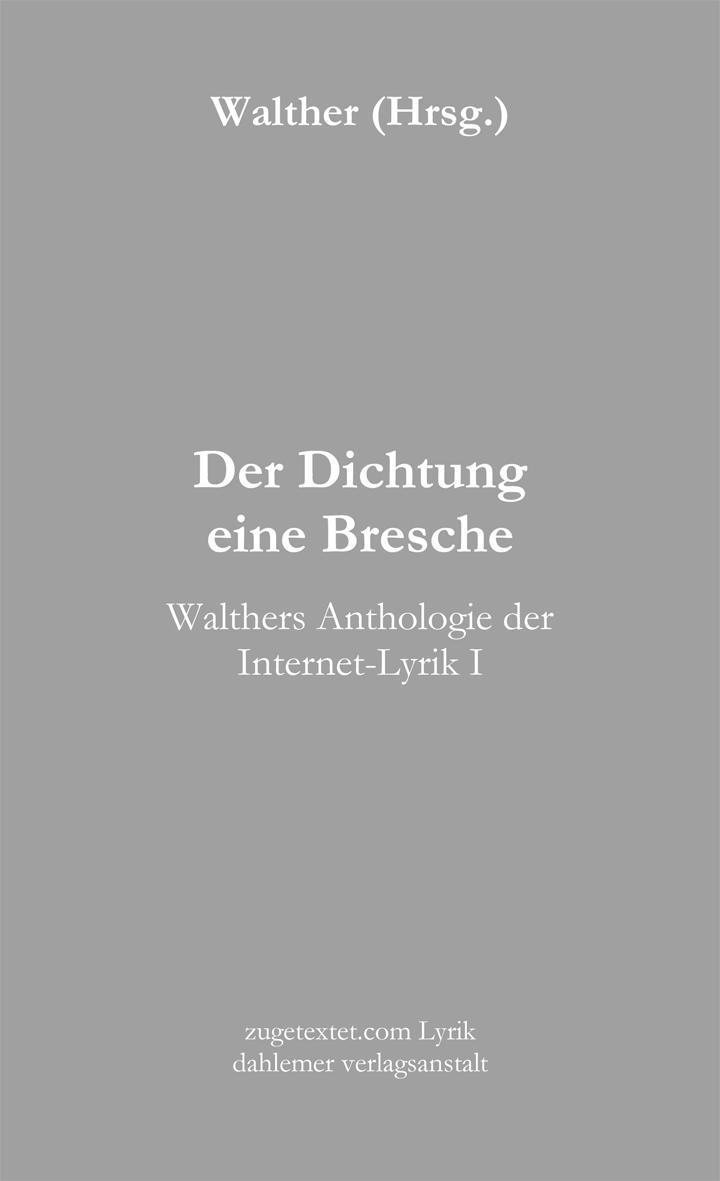 Der Dichtung eine Bresche Werner Theis
