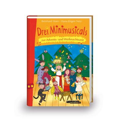Drei Minimusicals zur Advents- und Weihnachtszeit: Buch