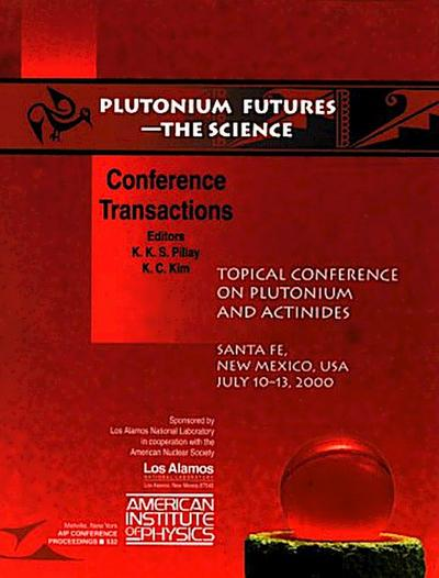 Plutonium Futures - The Science