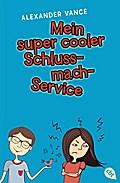 Mein super cooler Schluss-mach-Service   ; Aus d. Engl. v. Spangler, Bettina; Deutsch
