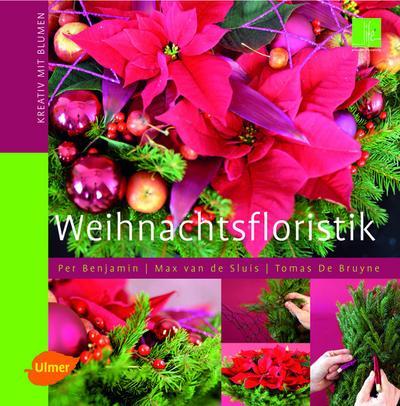 Weihnachtsfloristik: Kreativ mit Blumen