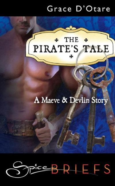 The Pirate's Tale (Mills & Boon Spice Briefs)