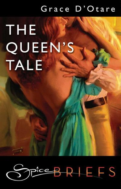The Queen's Tale (Mills & Boon Spice Briefs)