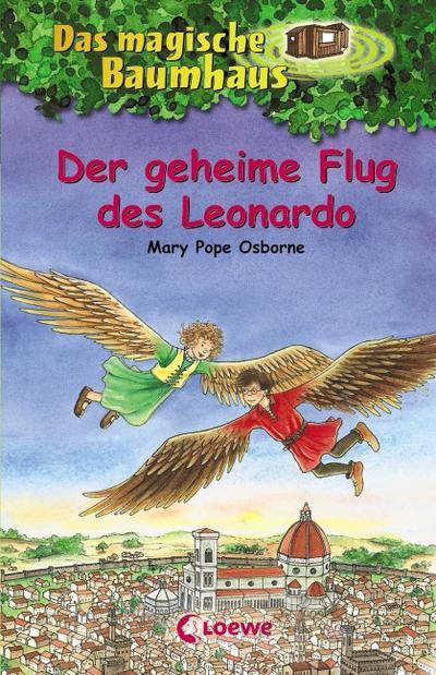Der geheime Flug des Leonardo (Das magische Baumhaus, Band 36)