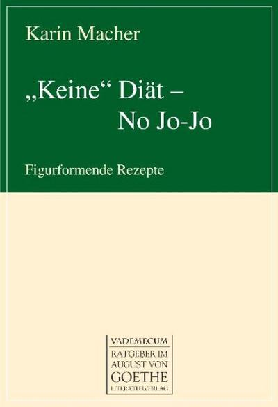 'Keine' Diät - No Jo-Jo