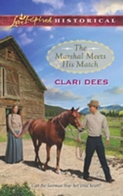 Marshal Meets His Match (Mills & Boon Love Inspired Historical)