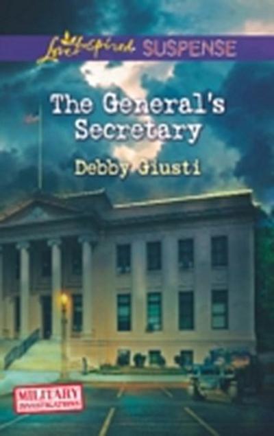 General's Secretary (Mills & Boon Love Inspired Suspense) (Military Investigations, Book 4)