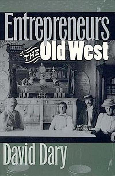 Entrepreneurs of the Old West