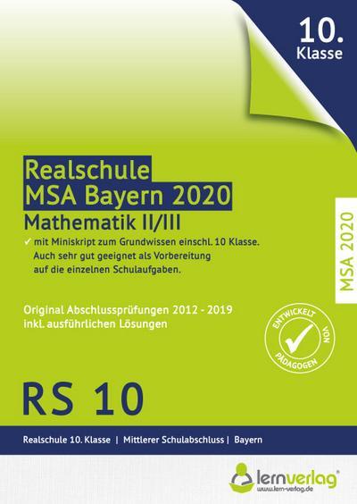 Original Abschlussprüfungen Mathematik II/III Realschule Bayern 2020