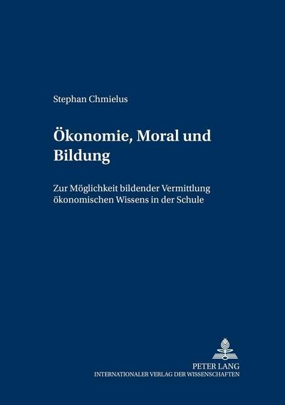 Ökonomie, Moral und Bildung