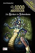 Die Welt der 1000 Abenteuer, Band 06; Die Kerker des Schreckens; Deutsch; 18 schw.-w. Abb.