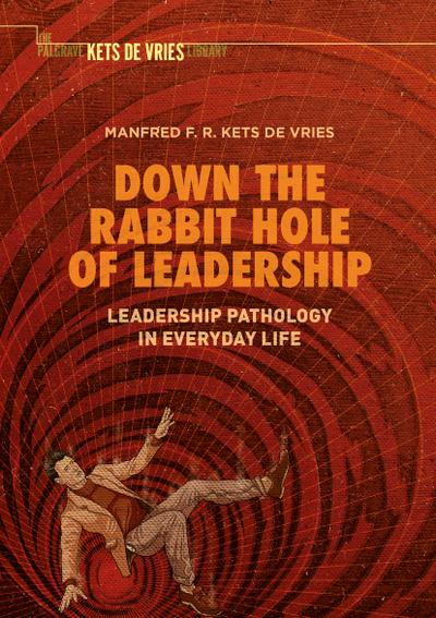 Down the Rabbit Hole of Leadership