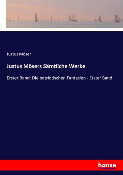 Justus Mösers Sämtliche Werke