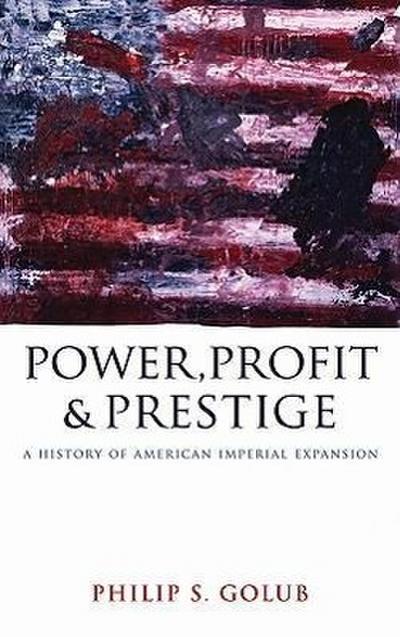Power, Profit and Prestige