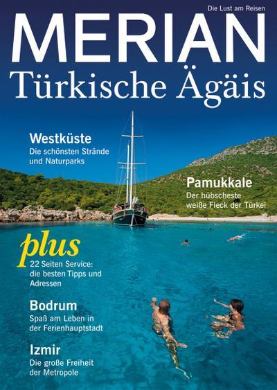 MERIAN Türkische Ägäis; Die Lust am Reisen; MERIAN Hefte; Hrsg. v. Jahreszeiten Verlag; Deutsch