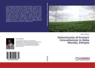 Determinants of Farmers' Innovativeness in Alaba Woreda, Ethiopia