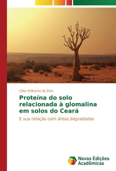 Proteína do solo relacionada à glomalina em solos do Ceará