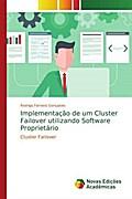 Implementação de um Cluster Failover utilizando Software Proprietário