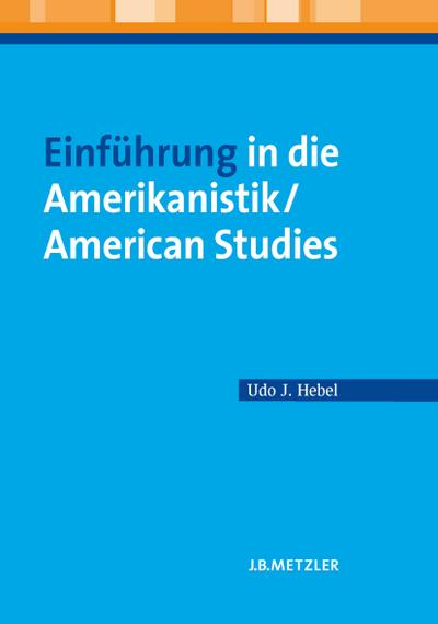 Einführung in die Amerikanistik / American Studies