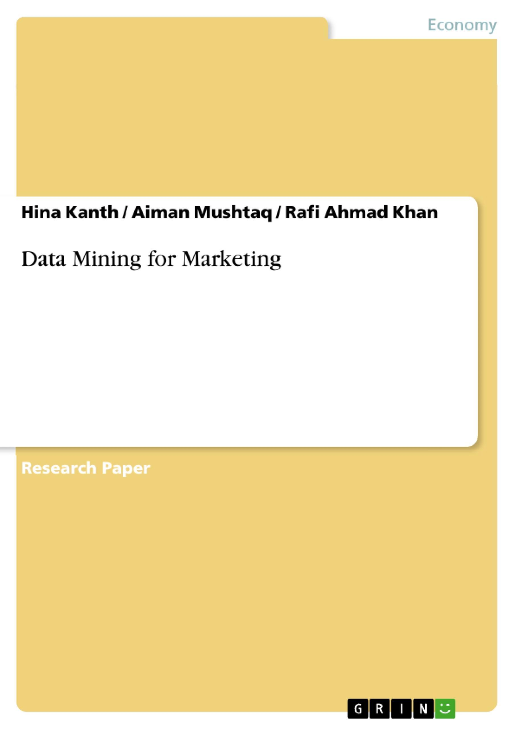 Data Mining for Marketing ~ Hina Kanth ~  9783656946908