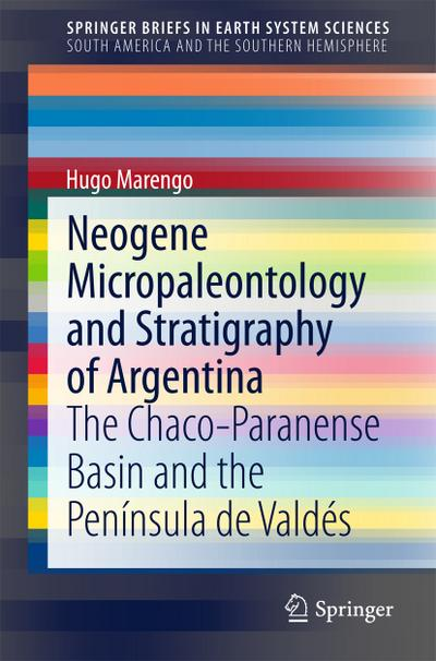 Neogene Micropaleontology and Stratigraphy in Argentina