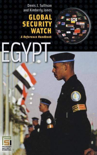 Global Security Watch--Egypt: A Reference Handbook