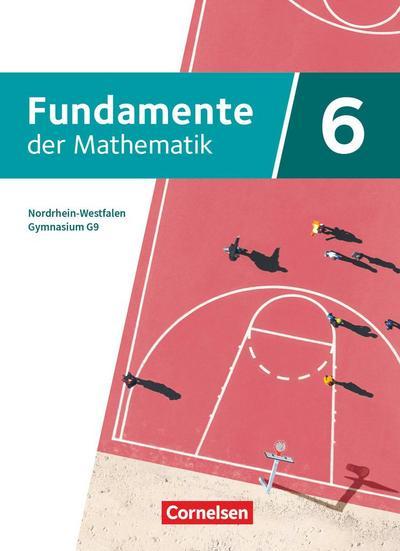 Fundamente der Mathematik 6. Schuljahr - Nordrhein-Westfalen - Schülerbuch