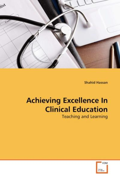Achieving Excellence In Clinical Education