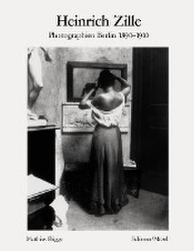Das alte Berlin: Photographien 1890 - 1910