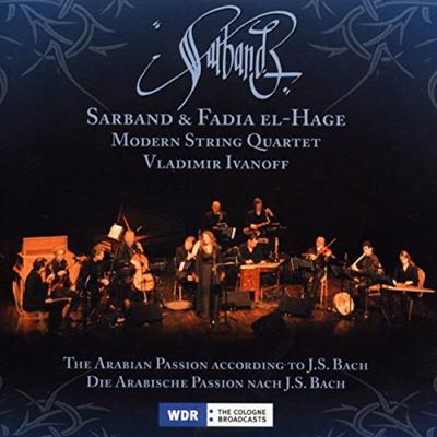 Die Arabische Passion nach J. S. Bach. The Arabian Passion according to J. S. Bach, 1 Audio-CD