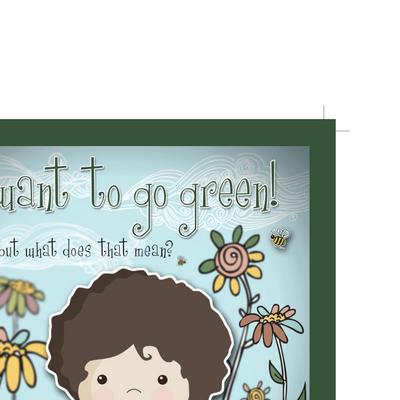 I Want to Go Green! But What Does That Mean?