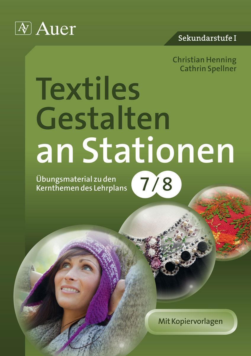 Textiles Gestalten an Stationen 7-8 Christian Henning