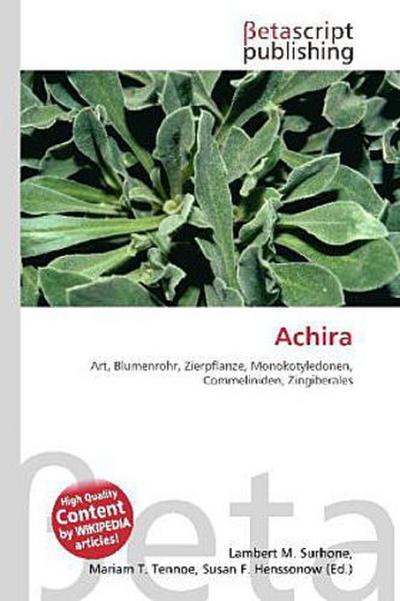 Achira - Betascript Publishing - , Deutsch, Lambert M. Surhone, ,